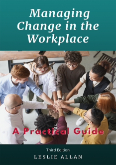 Managing Change in the Workplace – A Practical Guide